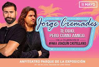 ¡Jorge Cremades TODAS LAS ZONAS! Te Odio, pero como Amigos
