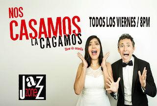 """2x1 ¡Pura Diversión! Show """"Nos Casamos, La Cagamos"""""""