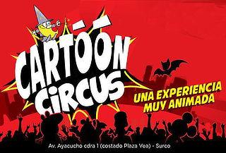 ¡Por Primera vez en Perú! El Circo Cartoons ¿Qué Esperas?