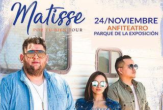 """Entrada al Concierto Matisse Tour """"Por Tu Bien"""""""