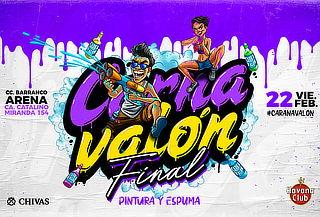 ¡Carnavalón FINAL! 22 de Febrero en Barranco Arena