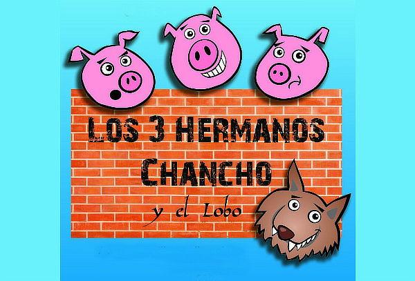 """""""Los Tres Hermanos Chancho y El Lobo"""" Teatro Musical"""