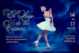 El Lago de Los Cisnes sobe Hielo - Ballet de San Petersburgo