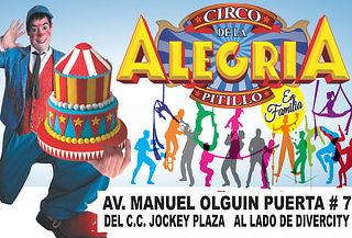 """2x1 -""""El Circo de La Alegría de Pitillo""""  CC. Jockey Plaza"""