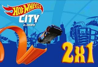 2x1 Entradas para el Evento Hot Wheels City