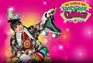 ¡ÚLTIMAS FUNCIONES! Circo de la Chola Chabuca - Elije Zona