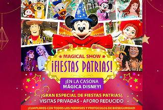 """Fiestas Patrias en """"La Casona Mágica de Disney"""" 24 de Julio"""