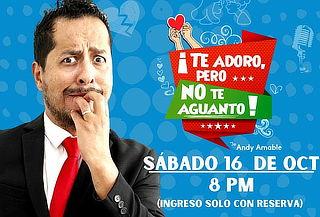 Show de Humor ¡Te Adoro, Pero no te Aguanto!