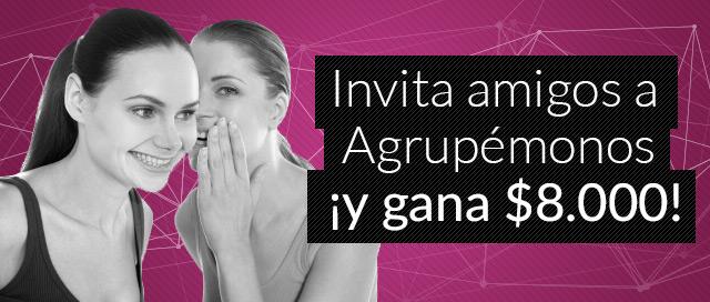 ¡Invita amigos a Agrupemonos y gana $8.000!